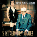 21st Century Blues/Christa Hughes, Dick Hughes