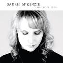 Close Your Eyes/Sarah McKenzie
