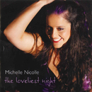 The Loveliest Night/Michelle Nicolle