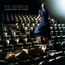 Sometimes The Stars/The Audreys