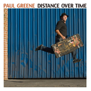 Distance Over Time/Paul Greene