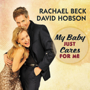 My Baby Just Cares For Me/David Hobson, Rachael Beck