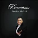 Keranamu/Zamil Idris
