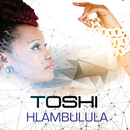 Hlambulula/Toshi