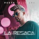 La Resaca/Poeta Callejero