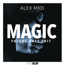Magic (Future Bass Edit) (feat. Elle Vee)/Alex Midi