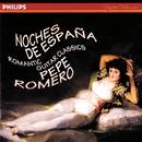 Noches de España - Romantic Guitar Classics/Pepe Romero