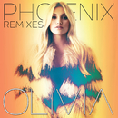 Phoenix - The Remixes/Olivia Holt