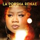 Battles (Gold Medal Mix)/La'Porsha Renae
