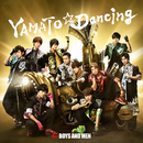 YAMATO☆Dancing/BOYS AND MEN
