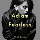 Fearless (FTSE Remix)/Adiam