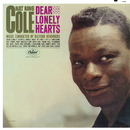 "Dear Lonely Hearts/Nat """"King"""" Cole"