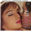 The Touch Of Your Lips/Nat 'King' Cole