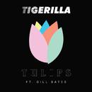 TULIPS (feat. Gill Bates)/Tigerilla