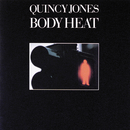 Body Heat/Quincy Jones