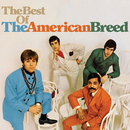 The Best Of The American Breed/The American Breed