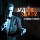 Davi Sings Sinatra: On The Road To Romance/Robert Davi
