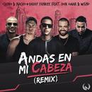 Andas En Mi Cabeza (Remix) (feat. Daddy Yankee, Don Omar, Wisin)/Chino & Nacho