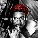 Tonight/Bokoesam, $HIRAK