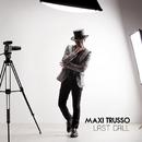 Last Call/Maxi Trusso