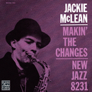 Makin' The Changes/Jackie McLean