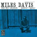 Miles Davis And Milt Jackson Quintet/Sextet/Miles Davis, Milt Jackson Quintet, Milt Jackson Sextet