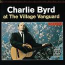 At The Village Vanguard/Charlie Byrd