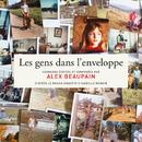 Les gens dans l'enveloppe/Alex Beaupain