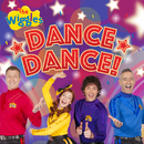 Dance, Dance!/The Wiggles