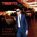 A Town Called Paradise (Japan Special Edition)/DJ TIESTO