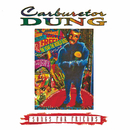 Songs For Friends/Carburetor Dung