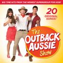 The Outback Aussie Show/The Outback Aussie Show