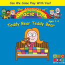 Teddy Bear Teddy Bear/Gracie Lou
