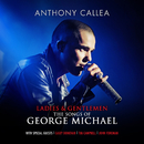Ladies & Gentlemen The Songs Of George Michael/Anthony Callea