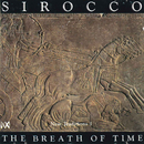 The Breath Of Time/Sirocco