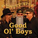 Good Ol' Boys/Wolverines