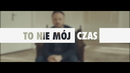 To Nie Moj Czas(Summer RMX / Lyric Video)/Marcin Kindla
