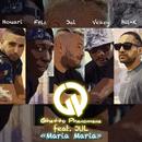 Maria Maria (feat. Jul)/Ghetto Phénomène