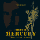 Messenger Of The Gods: The Singles Collection/Freddie Mercury