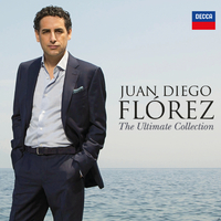 Juan Diego Flórez - The Ultimate Collection