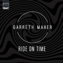 Ride On Time (Club Edit)/Garreth Maher