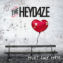 Hurt Like Hell/The Heydaze