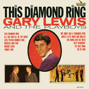 This Diamond Ring/Gary Lewis And The Playboys