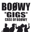 """GIGS"" CASE OF BOφWY (Live)/BOφWY"