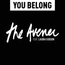 You Belong (feat. Laura Gibson)/The Avener