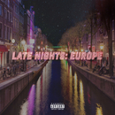 Late Nights: Europe/Jeremih