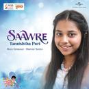 Saawre/Tannishtha Puri