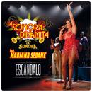 Escándalo (feat. Mariana Seoane)/La Sonora Dinamita