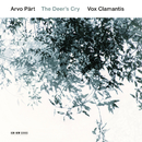 Arvo Pärt: The Deer's Cry/Vox Clamantis, Jaan-Eik Tulve