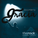 Solo Por Tu Gracia/The Rock En Español